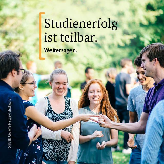 Studienerfolg ist teilbar. Weitersagen.